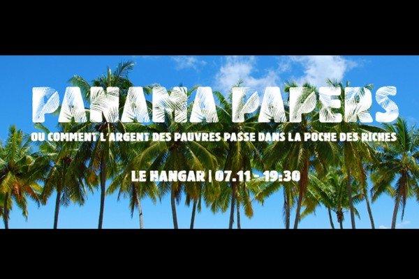 7 Novembre / Panama Papers | Rencontre-débat
