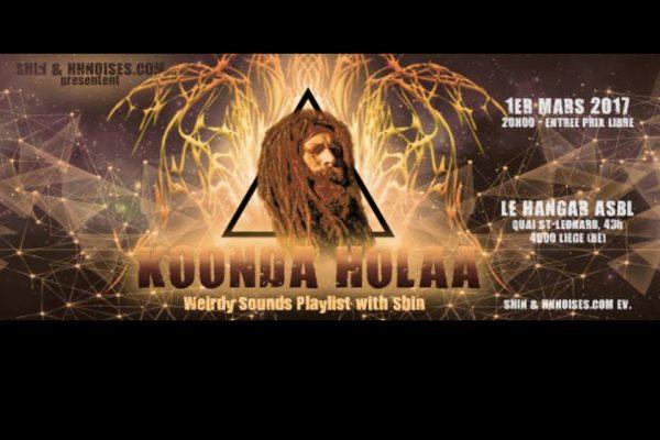 1 mars 2017 / Koonda Holaa, shamanist noise music