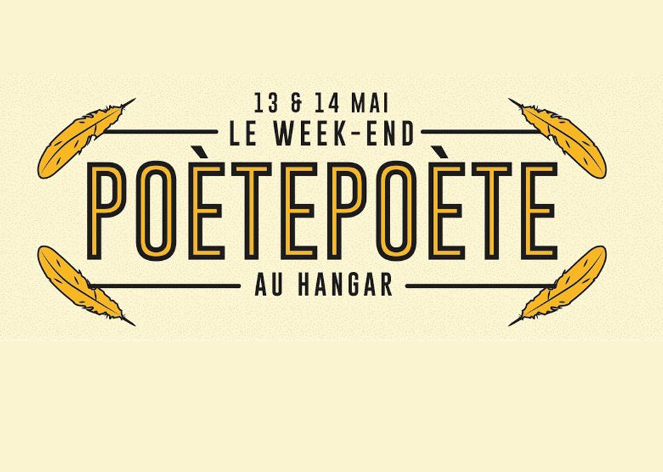 13 mai et 14 mai / Week-end Poètepoète
