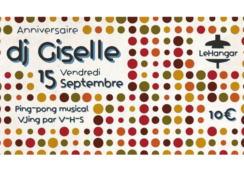 Anniversaire DJ Giselle / 15 Septembre