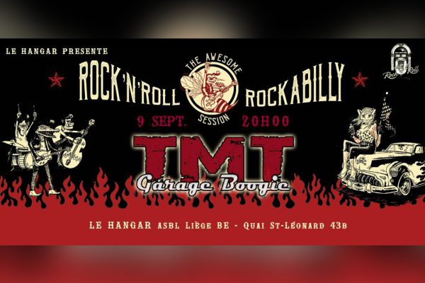 TMT / «The Awesome Rock'n'roll & Rockabilly Session» / 9 septembre