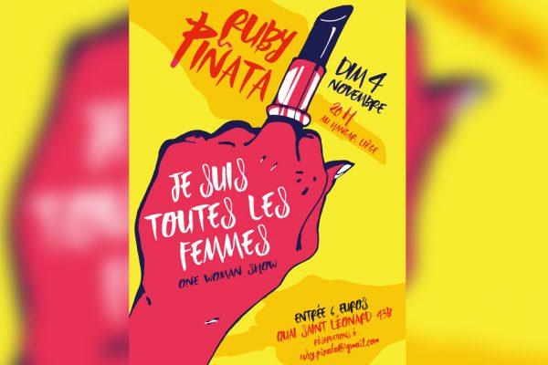 4/11 – Ruby Piñata / Je suis toutes les femmes