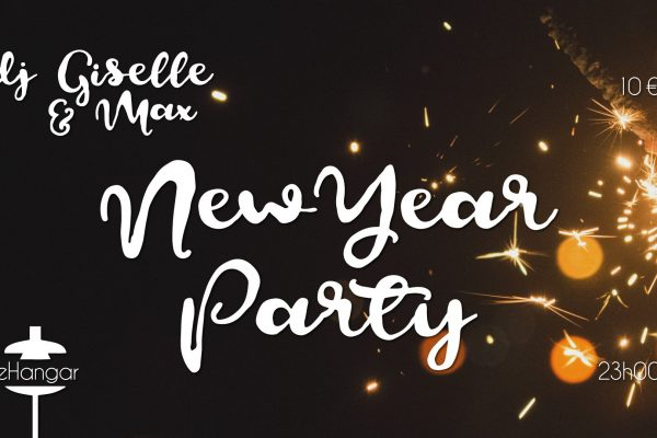 31/12 – New Year Party // dj giselle et Max