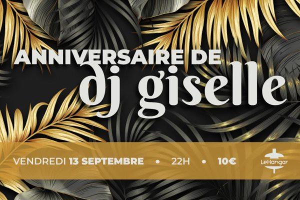 Anniversaire de Giselle / 13/09 – 22h00