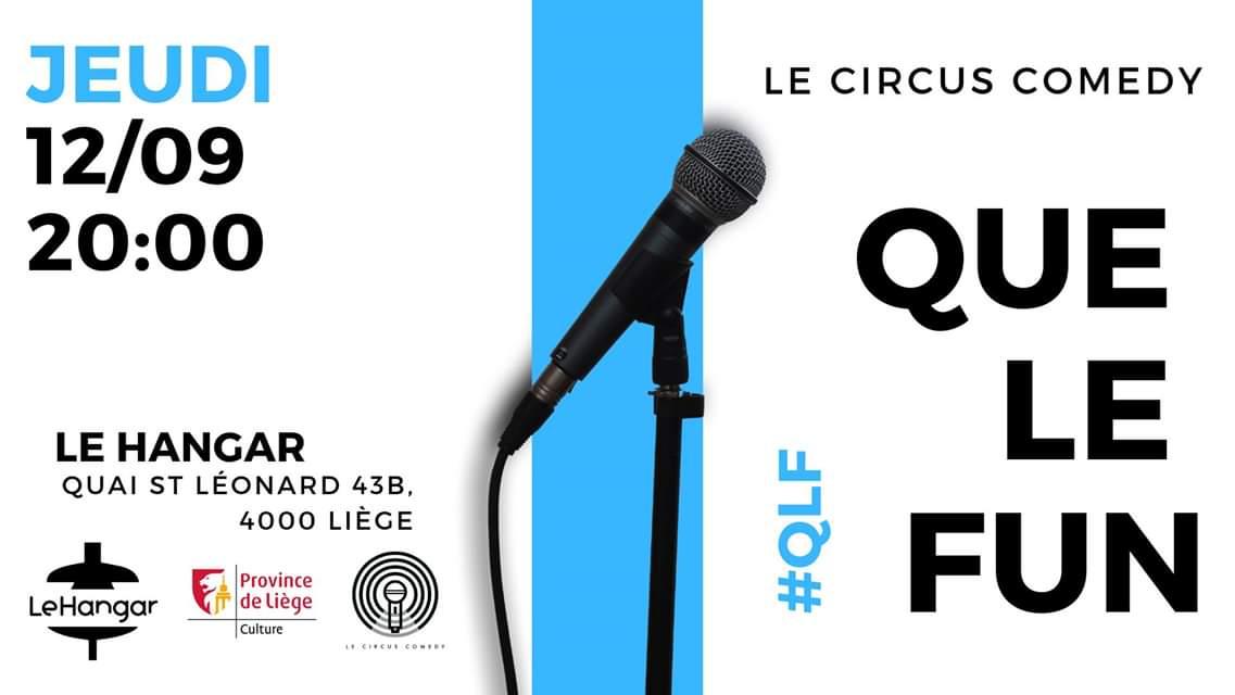 QUE LE FUN 1 / 12/09 – 20h00