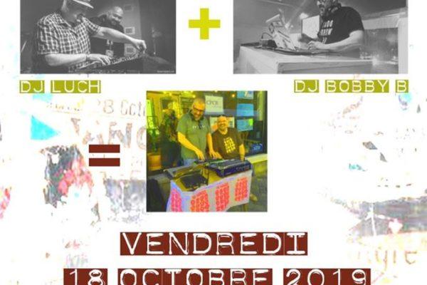 DJ's & Party | Soirée à 2 balles Dj Luch & Dj Bobby B / 18 octobre