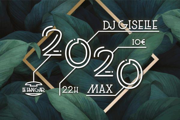Réveillon du Nouvel An – Dj Giselle x Max x Le Hangar