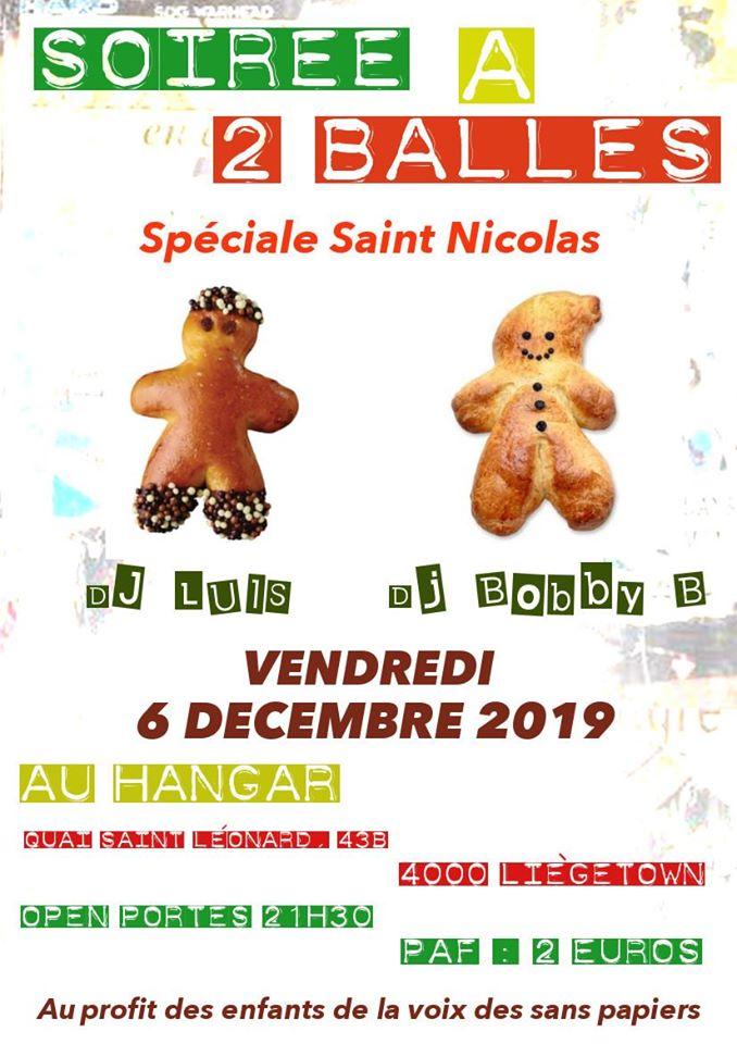 Soirée à 2 balles Spéciale St Nicolas / 06 décembre