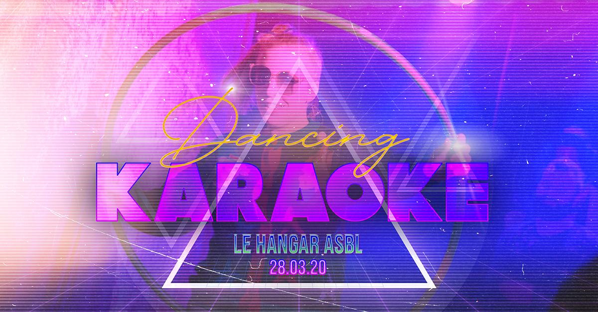 28/03 – Dancing Karaoké au Hangar!